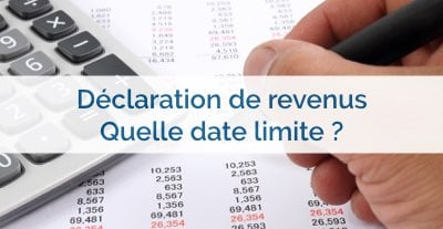 Quelle Est La Date Limite Pour Faire Sa Declaration